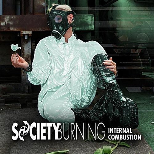 Society Burning: Internal Combustion
