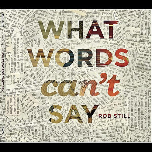 Rob Still: What Words Can't Say