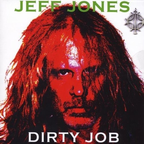 Jeff Jones: Dirty Job