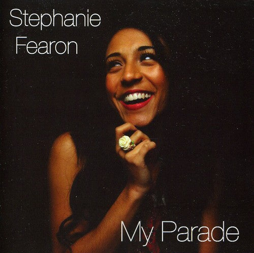 Stephanie Fearon: My Parade