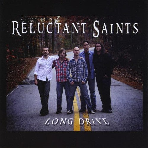 Reluctant Saints: Long Drive