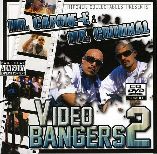 Hi-Power Entertainment Presents: Mr. Capone-E and Mr. Criminal Video and Bangers, Vol. 2