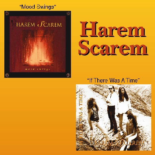 Harem Scarem: Mood Swings/If There Was A Time