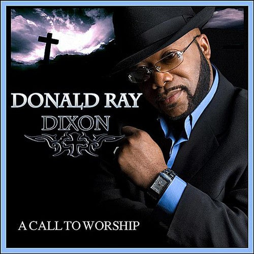Donald Dixon Ray: Call to Worship