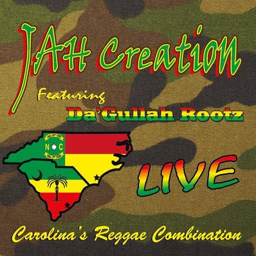 Jah Creation: Live-Carolina's Reggae Combination