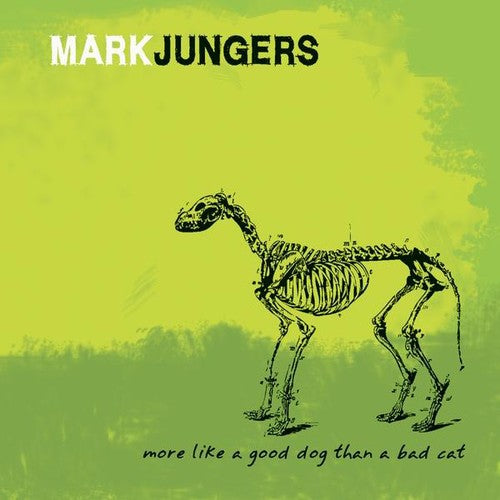 Mark Jungers: More Like a Good Dog Than a Bad Cat