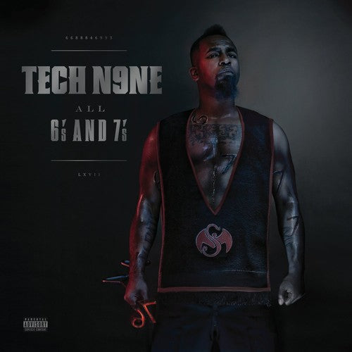 Tech N9NE: All 6's and 7's