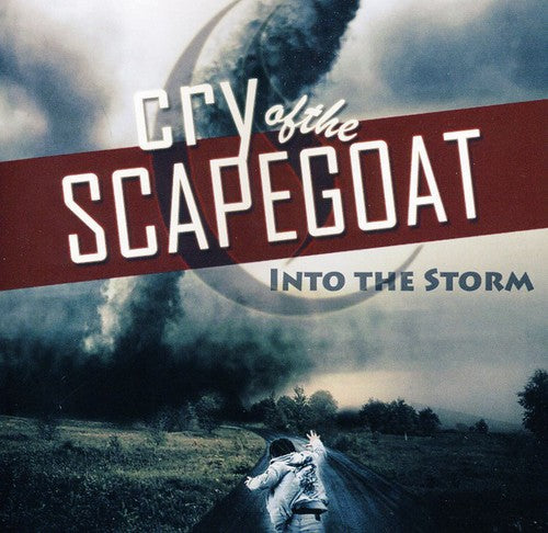Cry of the Scapegoat: Into the Storm