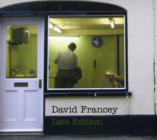 David Francey: Late Edition