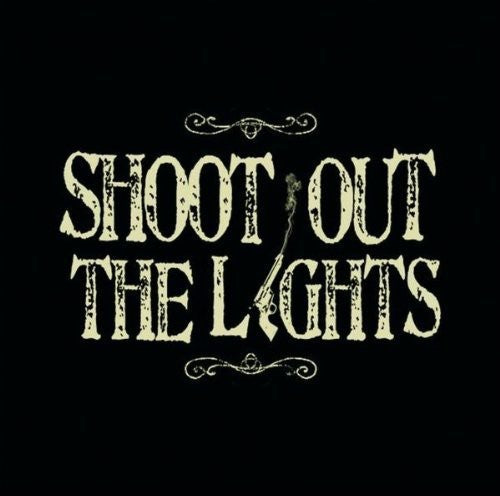 Shoot Out the Lights: Shoot Out the Lights