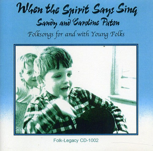 Sandy Paton: When the Spirit Says Sing