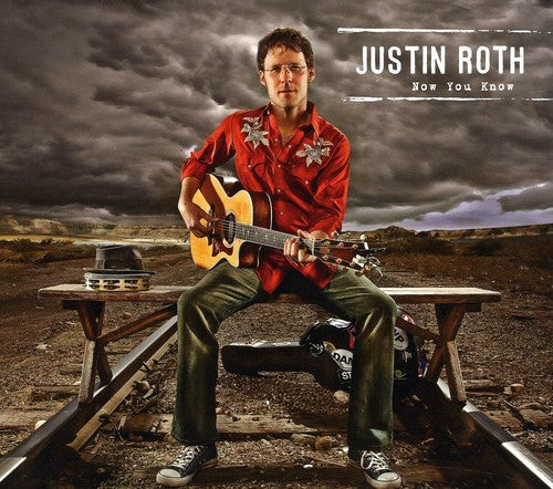 Justin Roth: Now You Know