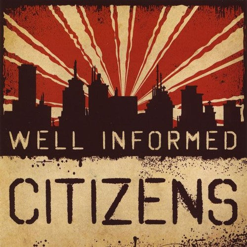 Well Informed Citizens: Well Informed Citizens
