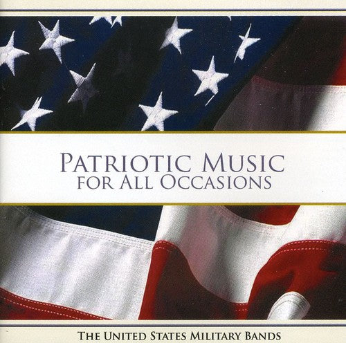 United States Military Bands: Patriotic Music for All Occasions