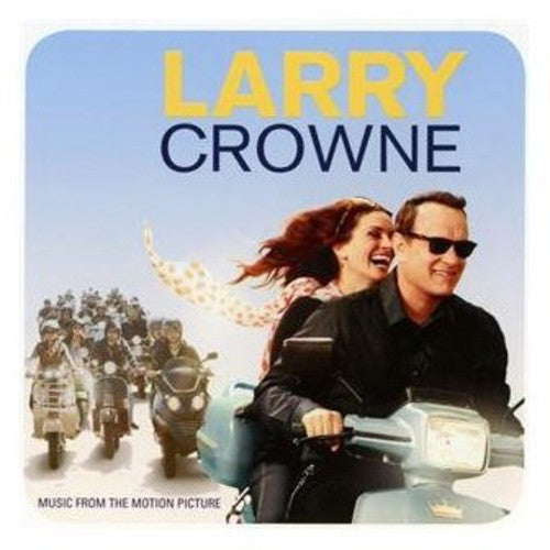 Various Artists: Larry Crowne: Music from Motion Picture / Various