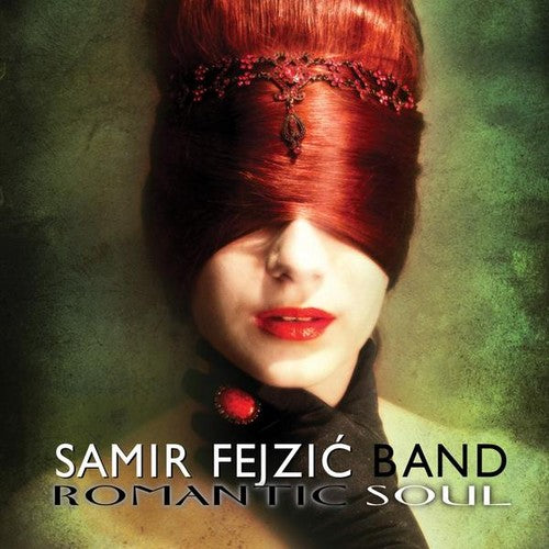 Samir Fejzic Band: Romantic Soul