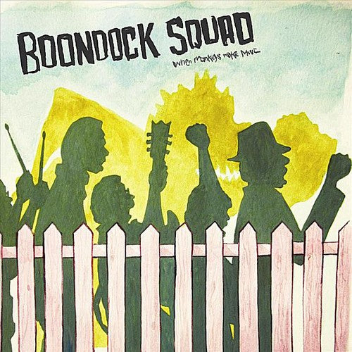 Boondock Squad: When Monkeys Make Music