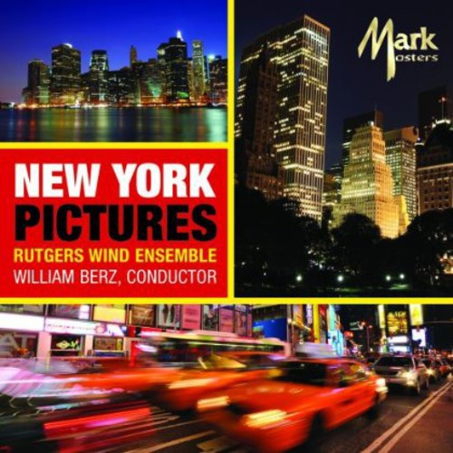 Rutgers Wind Ensemble: New York Pictures
