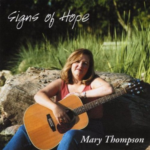 Mary Thompson: Signs of Hope