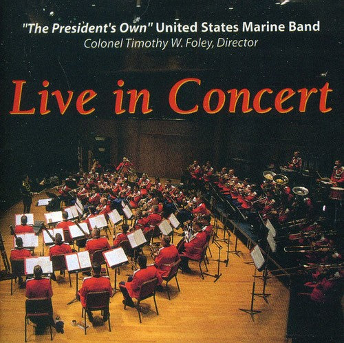 United States Marine Band: US Marine Band: Live in Concert