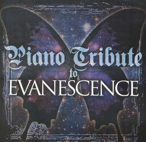 Piano Tribute: Piano Tribute to Evanescence
