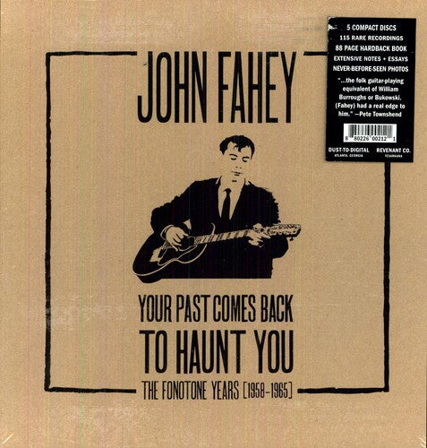 John Fahey: Your Past Comes Back To Haunt You [Boxset] [With Book]