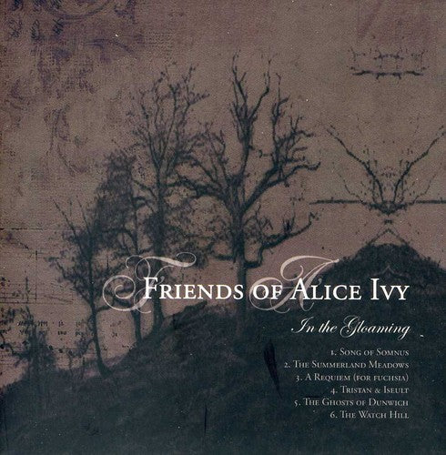 Friends of Alice Ivy: In the Gloaming