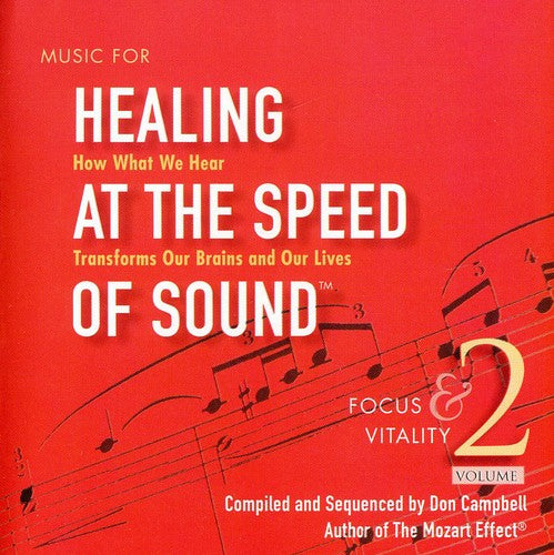 Arcangelos Chamber Ensemble: Music for Healing at Speed of Sound 2: Focus &