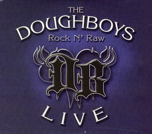 The Doughboys: Rock N' Raw