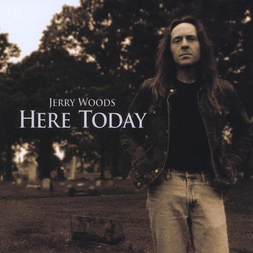 Woods Jerry: Here Today