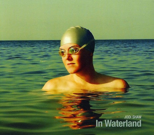 Jodi Shaw: In Waterland