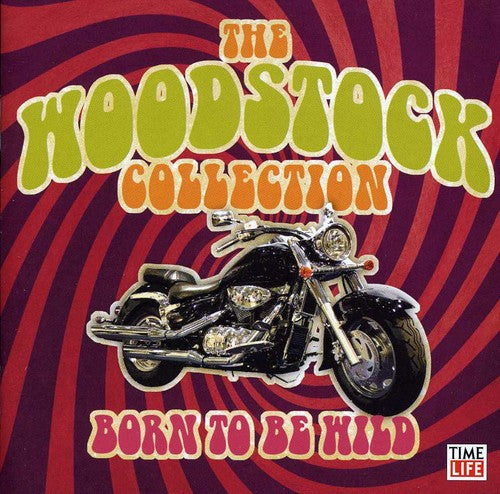 Various Artists: Woodstock Collection: Born to Be Wil / Various