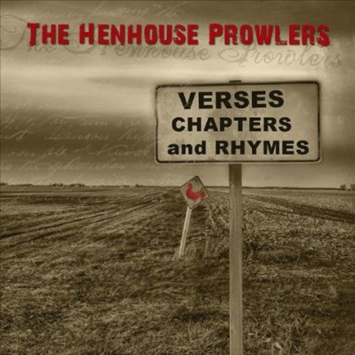 Henhouse Prowlers: Verses Chapters & Rhymes