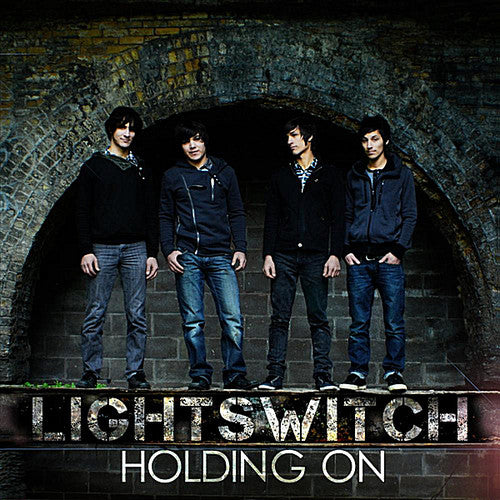 Lightswitch: Holding on