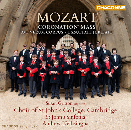 St. John's College Choir, Cambridge: Coronation Mass & Ave Verum Corpus &