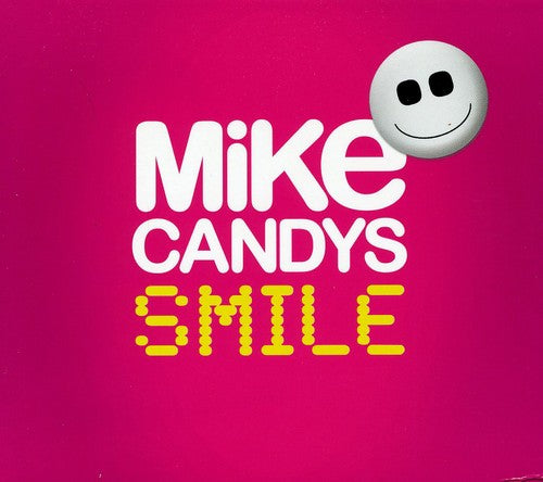 Mike Candys: Smile