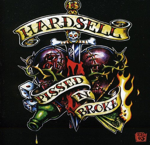 Hardsell: Pissed & Broke