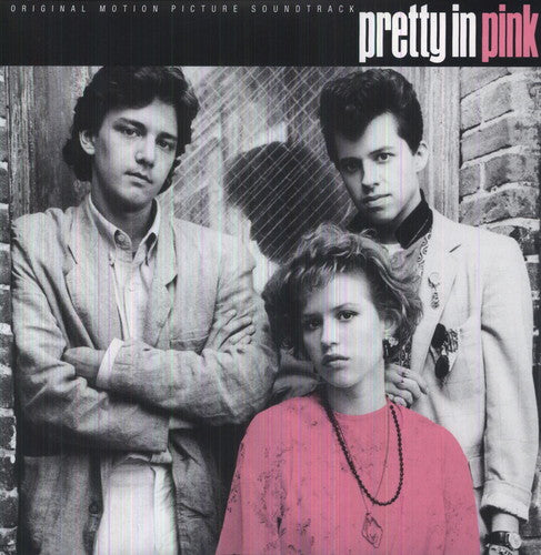 Pretty in Pink / O.S.T.: Pretty in Pink (Original Motion Picture Soundtrack)