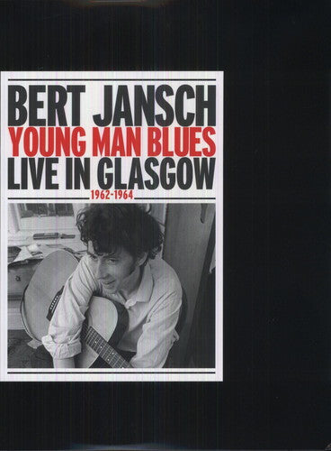 Bert Jansch: Young Man Blues: Live In Glasgow