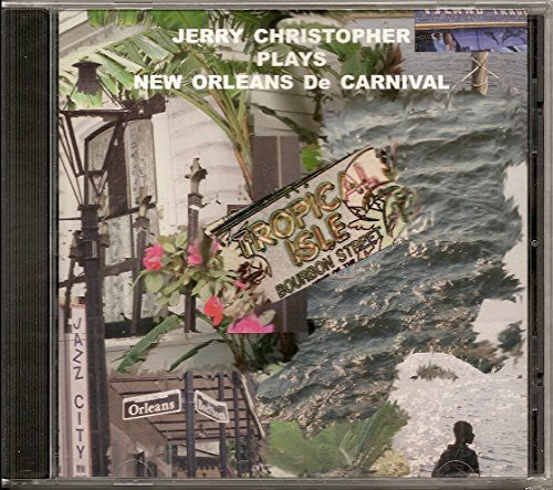 Jerry Christopher: Jerry Christopher Plays New Orleans de Carnival