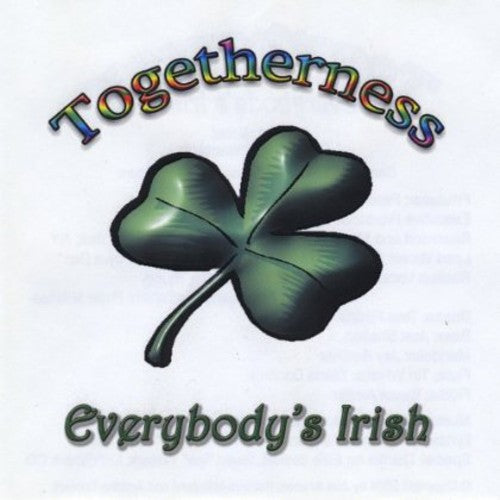 Togetherness: Everybody's Irish