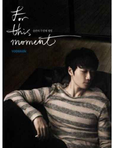 Yoon Han: Vol. 2-For This Moment
