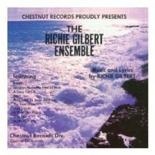 Ritchie Gilbert Ensemble: Ritchie Gilbert Ensemble