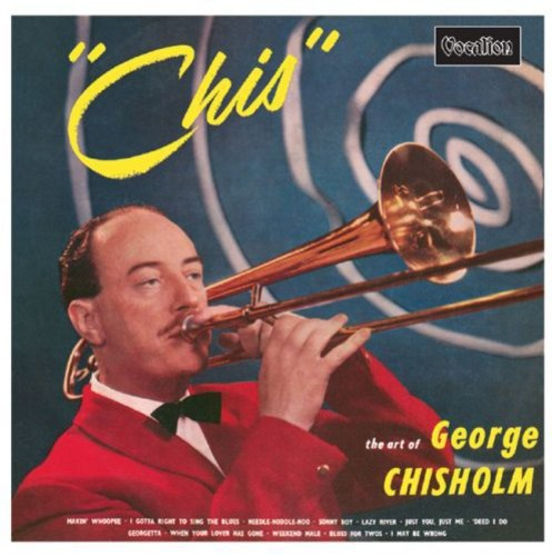 George Chisholm: Chis-The Art of George Chisholm