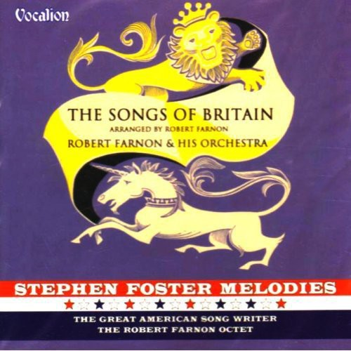 Robert Farnon: Songs of Britain/St.Foster Melod