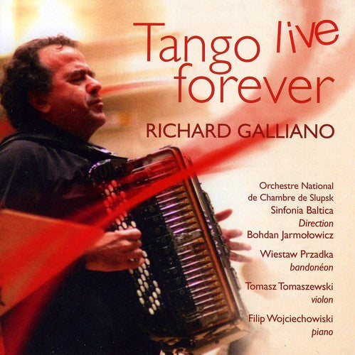 Richard Galliano: Tango Live Forever
