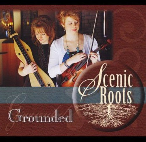 Scenic Roots: Grounded