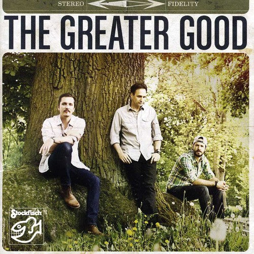 The Greater Good: Greater Good