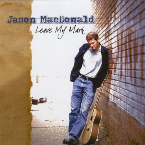 Jason Macdonald: Leave My Mark