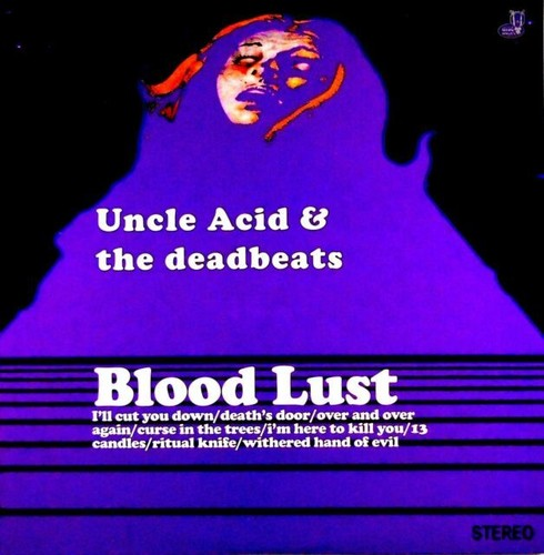 Uncle Acid & Deadbeats: Blood Lust